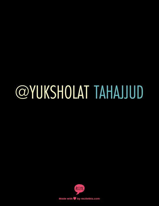 @yuksholat TAHAJJUD