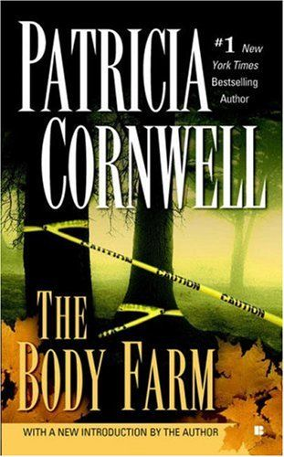 body farm - patricia cornwell