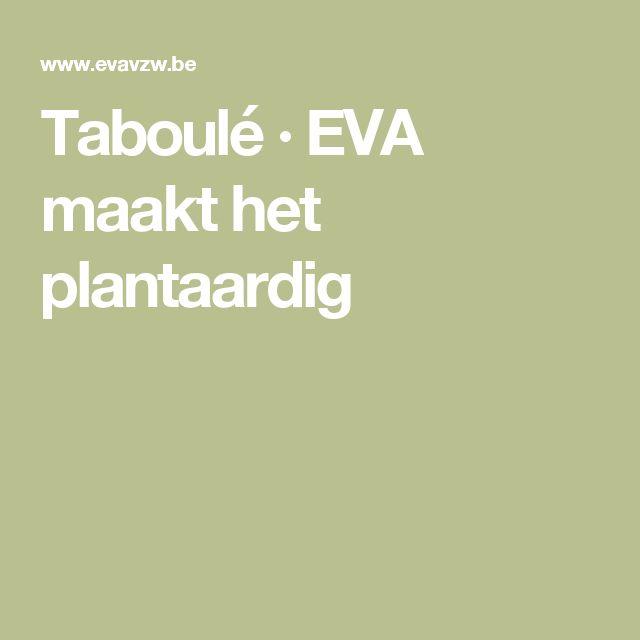 Taboulé · EVA maakt het plantaardig