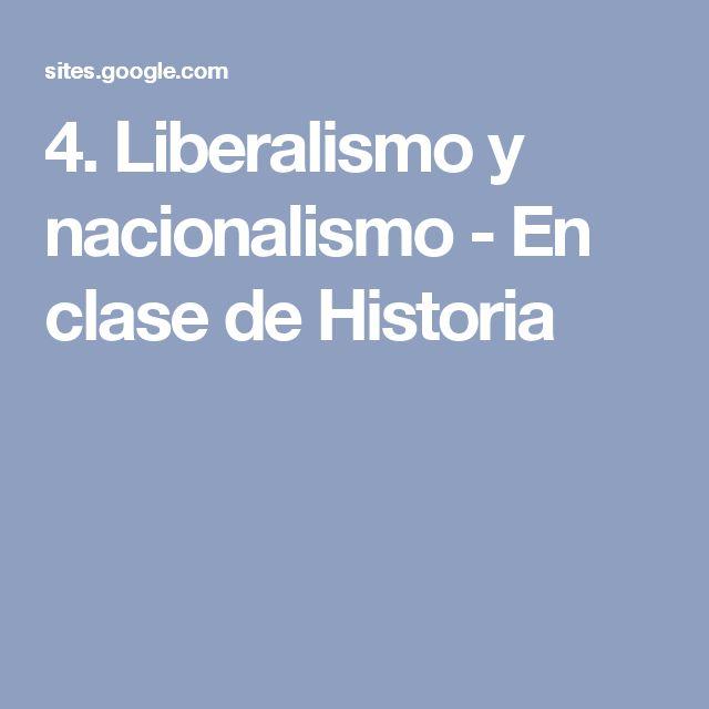 4. Liberalismo y nacionalismo - En clase de Historia