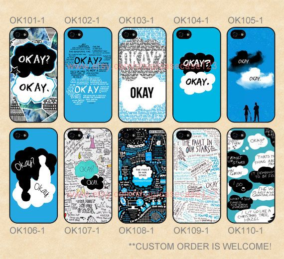 OK101-110 Okay Okay The Fault in Our Stars Custom Case, iPhone 4/4s/5/5s/5C, Moto G/X on Etsy, $13.99... @ᗰᑕKEᑎᔕIE ᖇIᒪEY @Alandra Riley-Hobbs