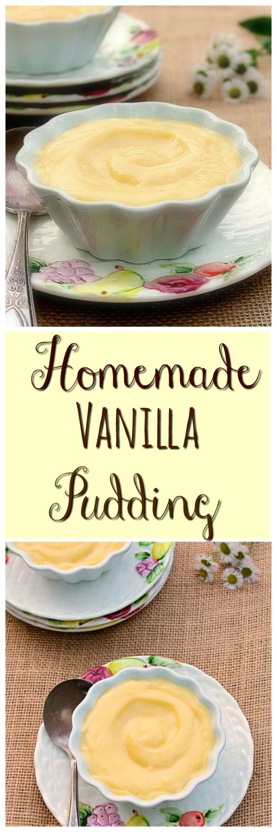 Homemade Vanilla Pudding...This luscious pudding is easy to make and delicious. It's made with Half and Half which gives it a smooth, creamy texture along with the wonderful vanilla flavor.