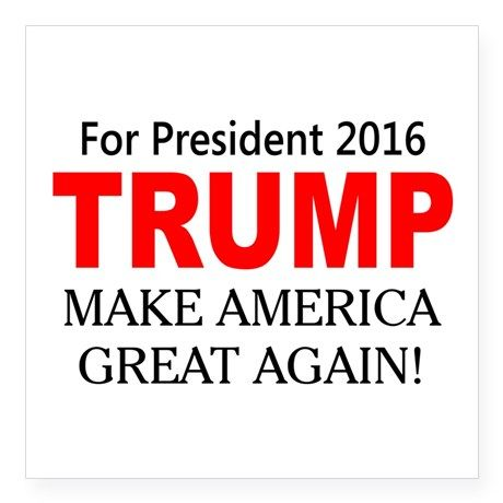 Donald Trump for President 2016 Sticker on CafePress.com