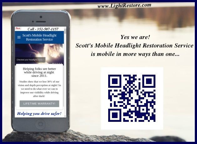 Yes we are! Scott's Mobile Headlight Restoration Service has a mobile website. We are mobile in more ways than one! #CitrusCounty #LevyCounty #MarionCounty #Ocala