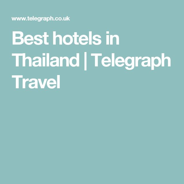 Best hotels in Thailand | Telegraph Travel