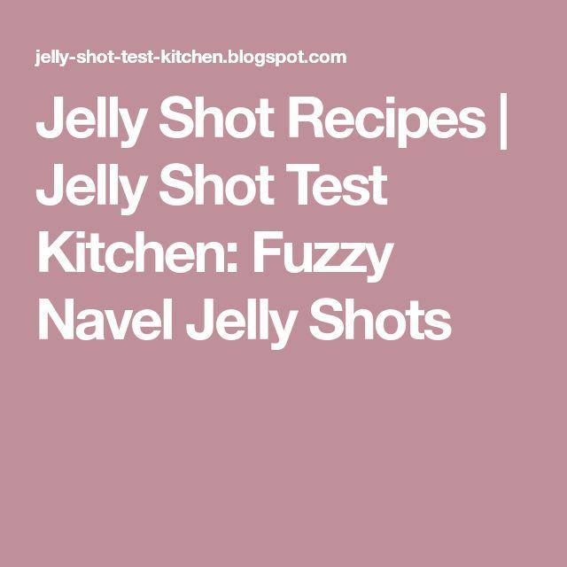 Jelly Shot Recipes | Jelly Shot Test Kitchen: Fuzzy Navel Jelly Shots