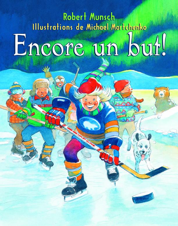 Encore un but! - ROBERT MUNSCH - MICHAEL MARTCHENKO #renaudbray #hockey #livre