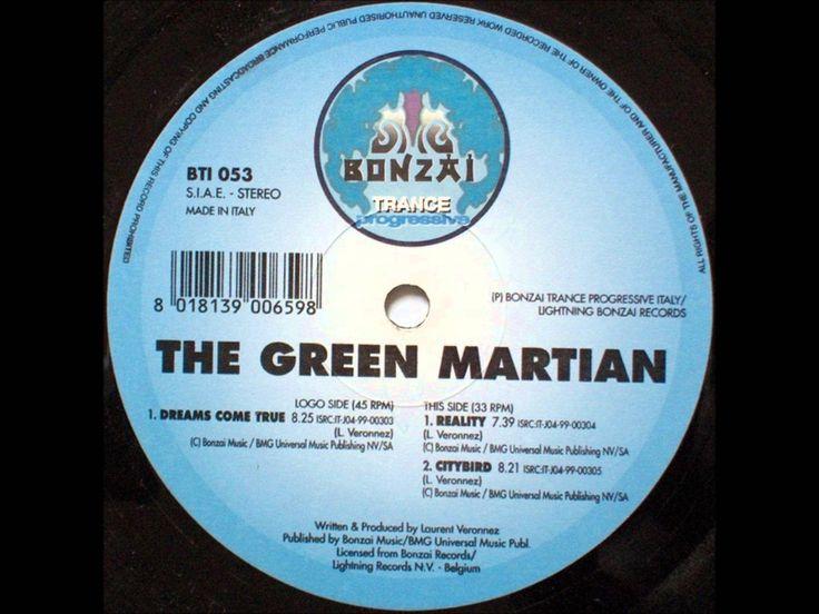 The Green Martian - Dreams Come True (Original Mix)