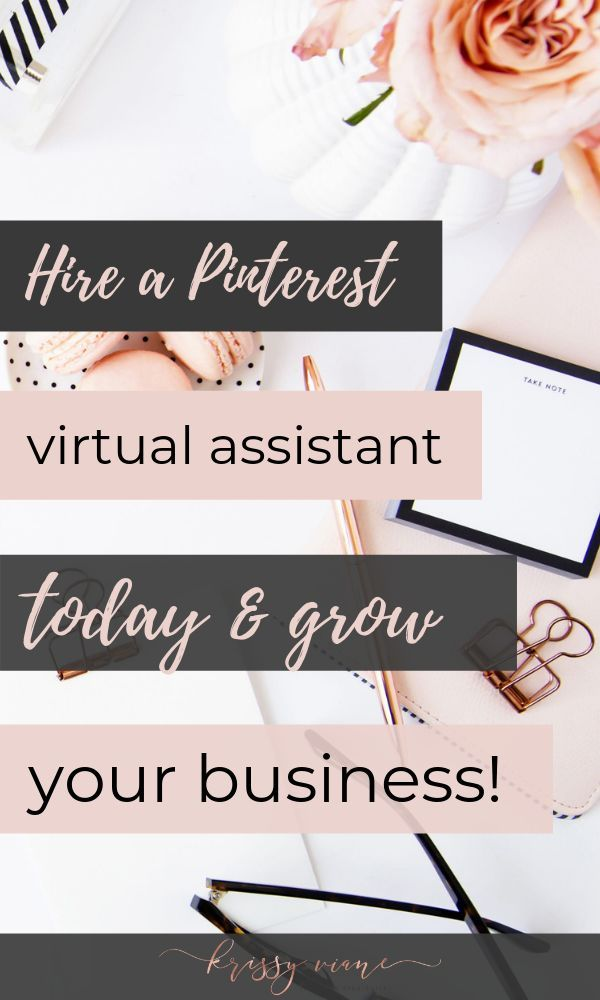 Hire A Pinterest Virtual Assistant Today Grow Your Business It