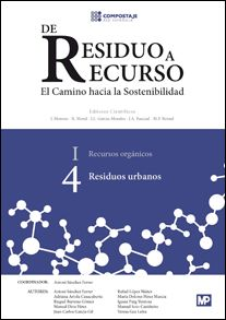 Residuos urbanos / [coordinador del volumen, Antoni Sánchez Ferrer ; autores, Antoni Sánchez Ferrer, Manuel Soto Castiñeira ... et al.]. Mundi-Prensa, D.L. 2014
