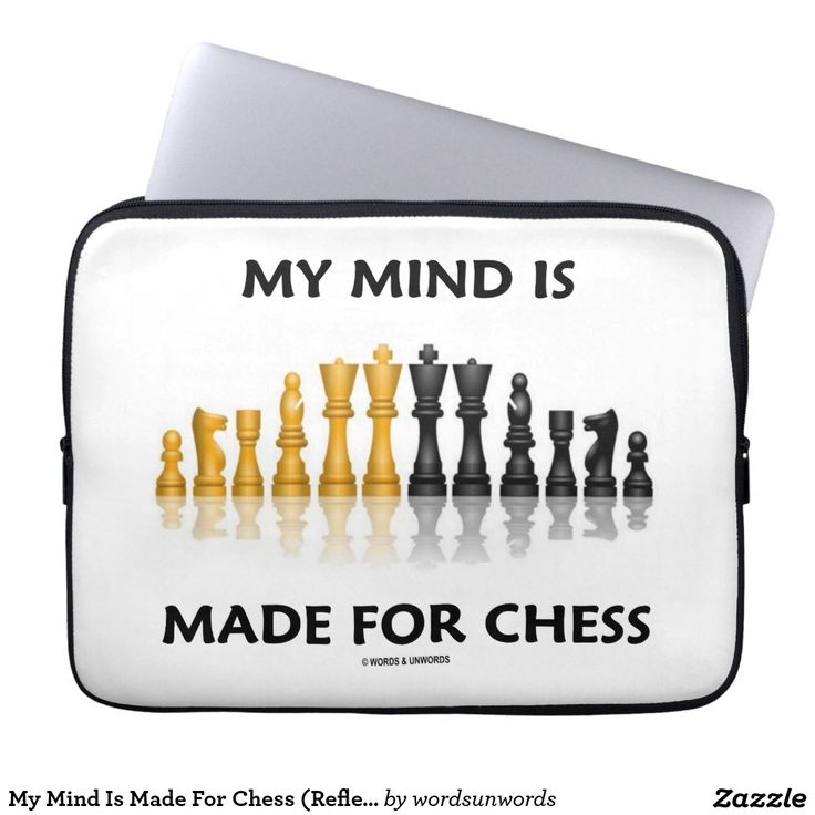 my mind is made for chess reflective chess set laptop computer sleeve mymindismade
