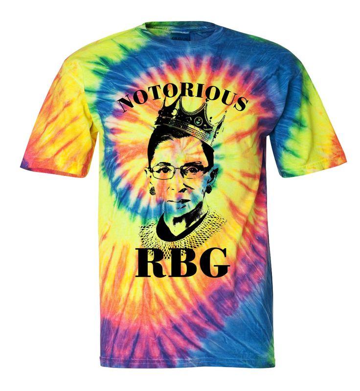 Notorious RBG Shirt Notorious RBG Tie Dye T Shirt Hoodie Crewneck Sweatshirt Ruth Bader Ginsburg Shirt Feminist Shirt RBG Shirt - Ruth Bader by SterlingPrintShop on Etsy