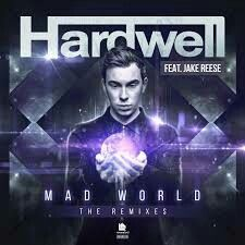 Hardwell feat. Jake Reese - Mad World [Remixes]_album