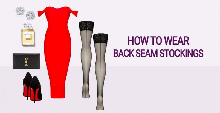 How To Wear Back Seam Stockings