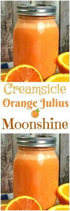 Orange Creamsicle MOONSHINE! – My Incredible Recipes