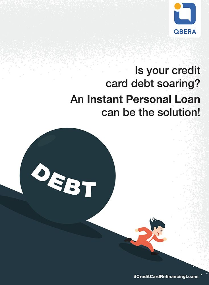 Refinance Your Credit Card Debt With An Instant Loan From Qbera Click Here Https Www Qbera Com Personal Loan Credi Personal Loans Instant Loans Credit Card