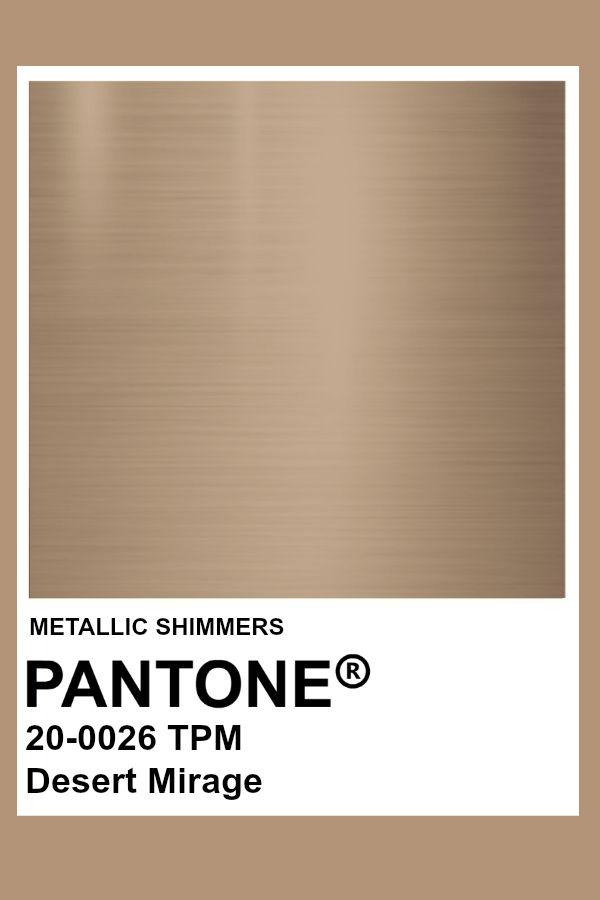 Desert Mirage Metallic Pantone Color Pantone Gold Pantone Colour Palettes Pantone Swatches