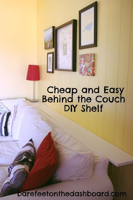 Duck Creek DIY: Cheap and Easy (But Sturdy) Behind the Couch Shelf - Bare Feet on the Dashboard #diy #shelf