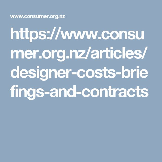 https://www.consumer.org.nz/articles/designer-costs-briefings-and-contracts