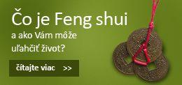 Čo je Feng shui - ako Vám môže uľahčiť život