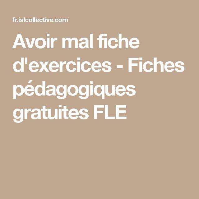 Avoir mal fiche d'exercices - Fiches pédagogiques gratuites FLE