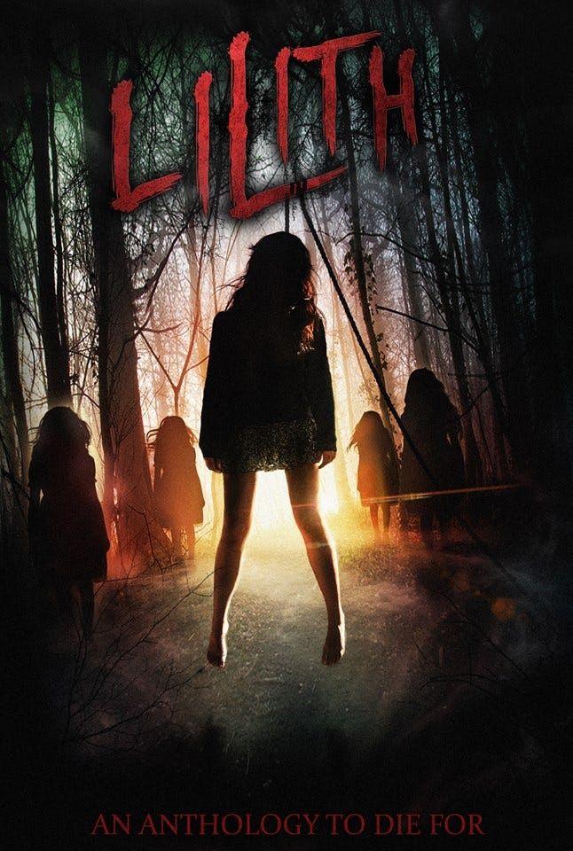 Lilith 2018 Dir Alexander T Hwang Upcoming Horror Movies Top Horror Movies Horror Movie Posters
