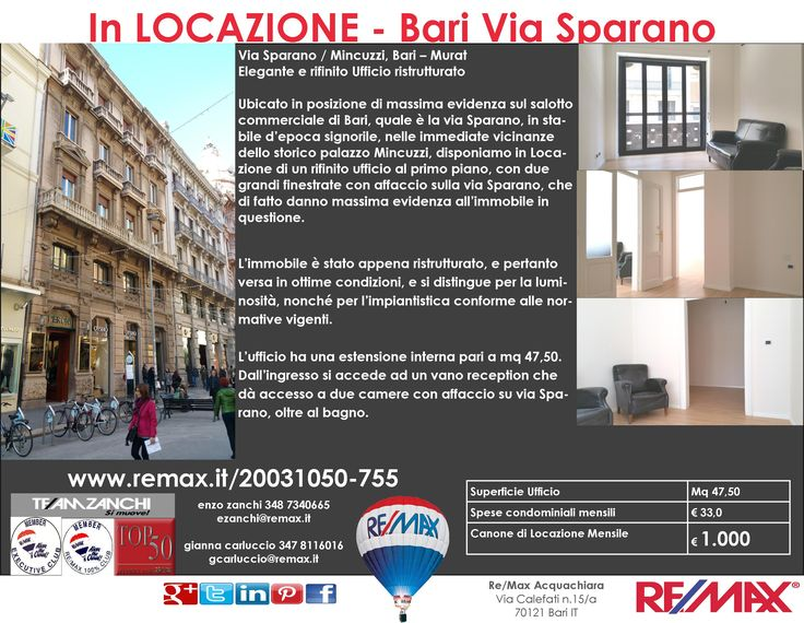 APPENA MESSO IN LOCAZIONE Bari, Via Sparano / Mincuzzi – Murat Elegante e rifinito Ufficio ristrutturato www.remax.it/20031050-755 info 348 7340665