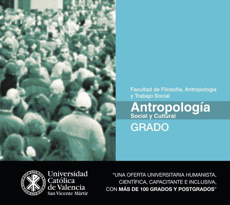 #Grado en #Antropología #Social y #Cultural de la #UCV #EmpleabilidadUCV #TuGradoUCV