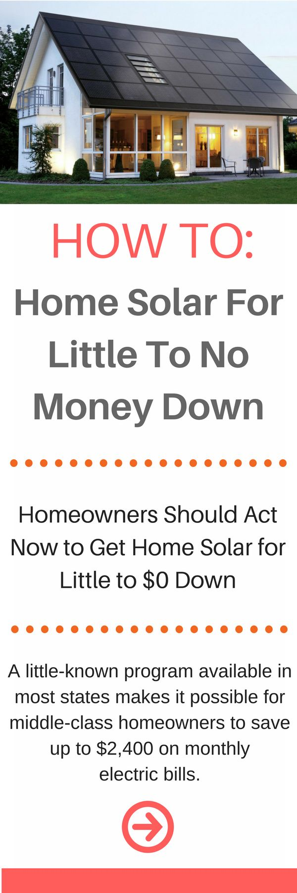 I've found that not a lot of people know that they can switch to solar energy and actually save money. It's quite common to be able to get the solar panels for no money down. However, you must be a homeowner.