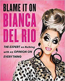 #8: Blame It on Bianca del Rio: The Expert on Nothing with an Opinion on Everything https://t.co/YTLQ0J0oJA