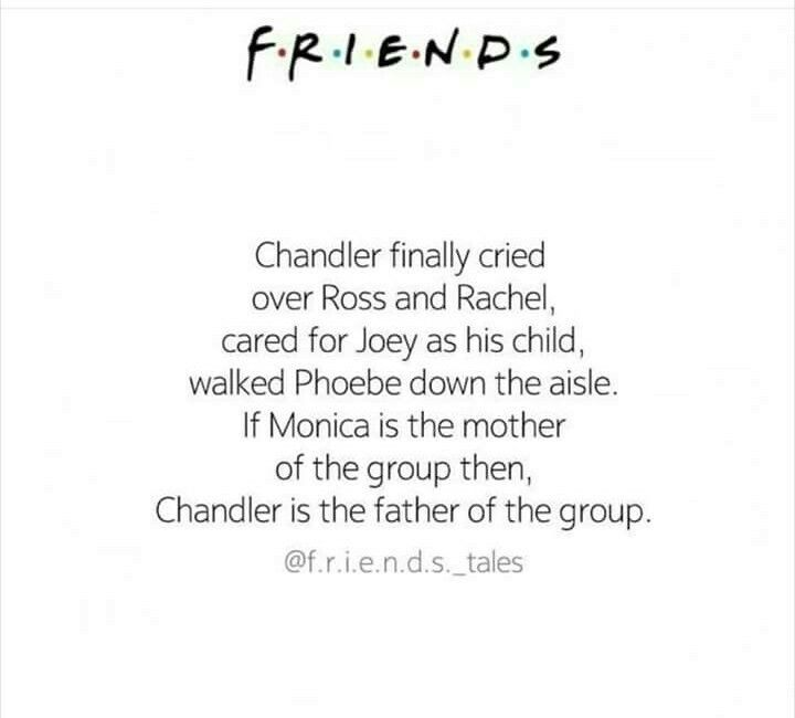 If Monica is the mom which she is then chandler definitely is the father