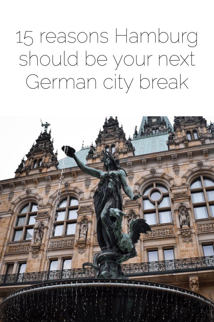 15 Reasons Hamburg Should Be Your Next German City Break | Germany| Mini Break| European Vacation Ideas