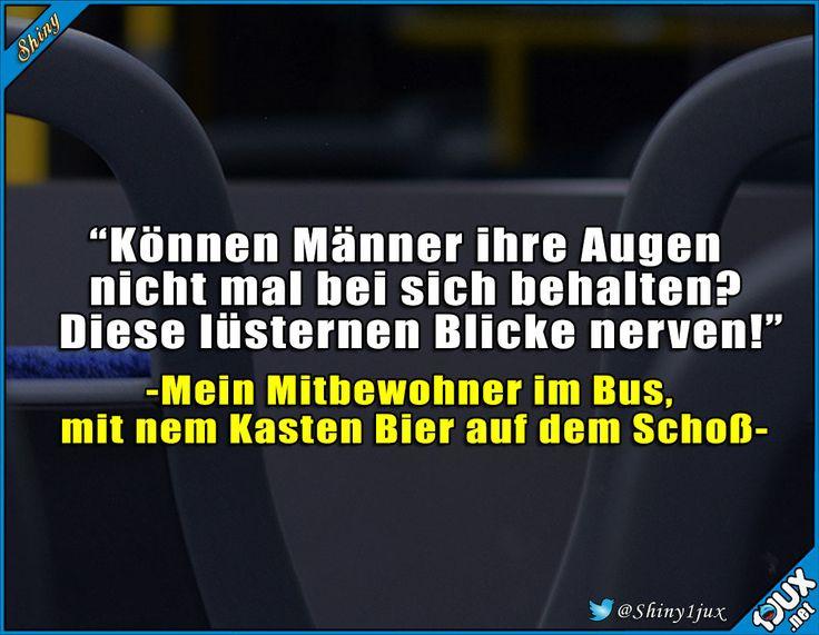 Jetzt weiß er wie sich Mädels fühlen ^^' #Bierliebe #Männer #lustigeSprüche #Humor