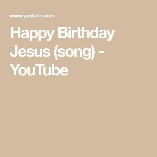 Happy Birthday Jesus (song) - YouTube