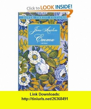 Emma (Dover Thrift Editions) (0800759406487) Jane Austen, Dover Thrift Editions , ISBN-10: 0486406482  , ISBN-13: 978-0486406480 ,  , tutorials , pdf , ebook , torrent , downloads , rapidshare , filesonic , hotfile , megaupload , fileserve