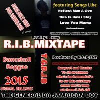 R.I.B MIX-TAPE-2015 by The General on SoundCloud