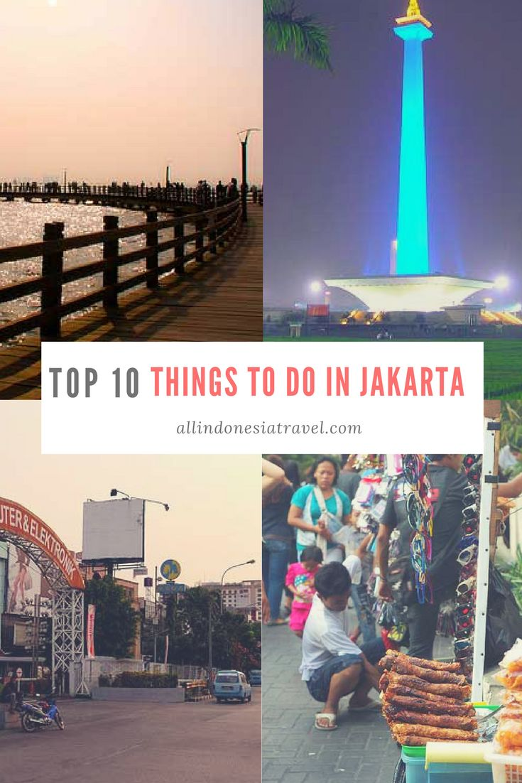 Top 10 Things to do in Jakarta plus must visit places! Indonesia