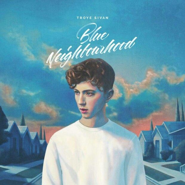 "Troye Sivan's album ""blue neighbourhood"" << such an amazing album it's absolutely stunning!!"