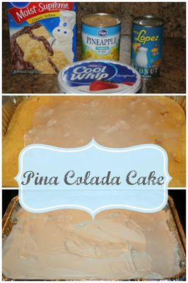 Yummy Pina Colada Cake!!!  Unbelievably Delicious AND Ridiculously Easy!!