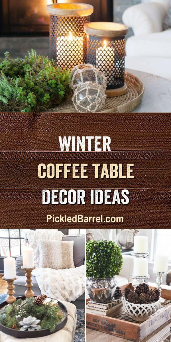 Diy Rustic Winter Decor Ideas Rustic Winter Decor Decorating Coffee Tables Winter Decor