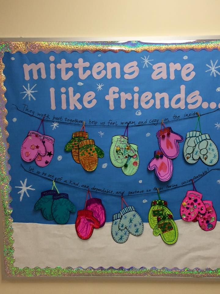 Mittens are like friends (Bulletin Board)