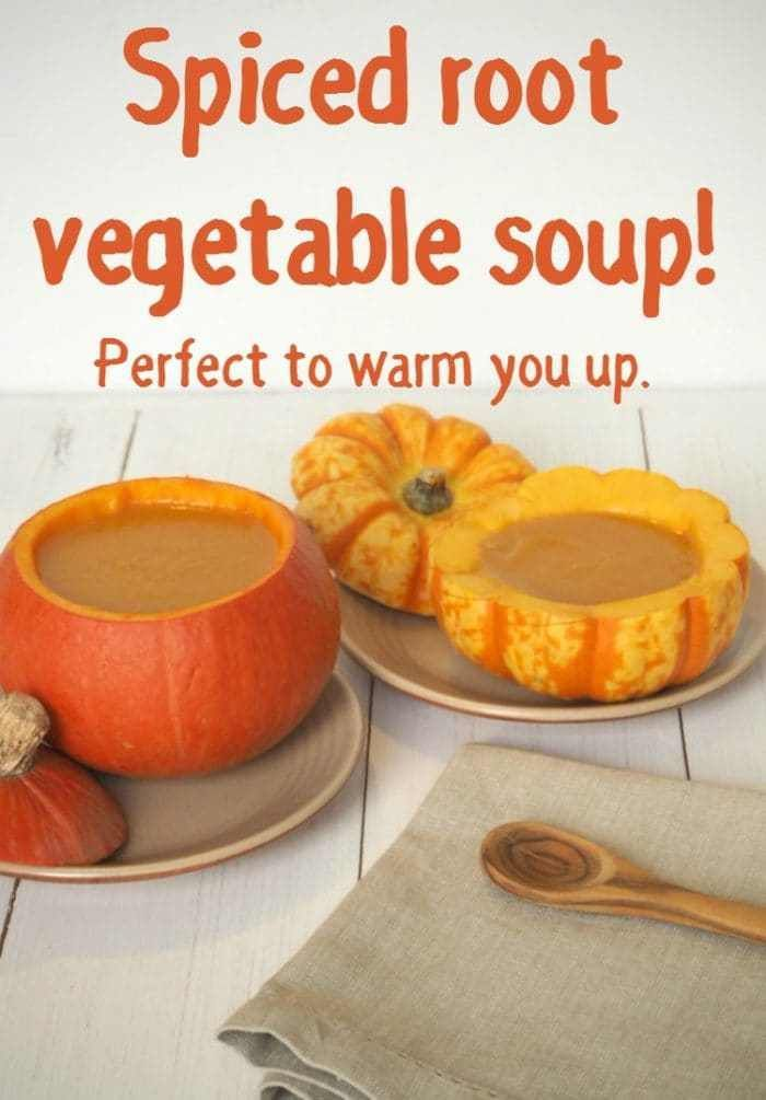 Spiced root vegetable soup! It's the perfect soup to warm you up on a cold day.