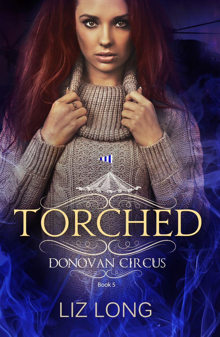 Torched, A Donovan Circus Novel (#5) by Liz Long