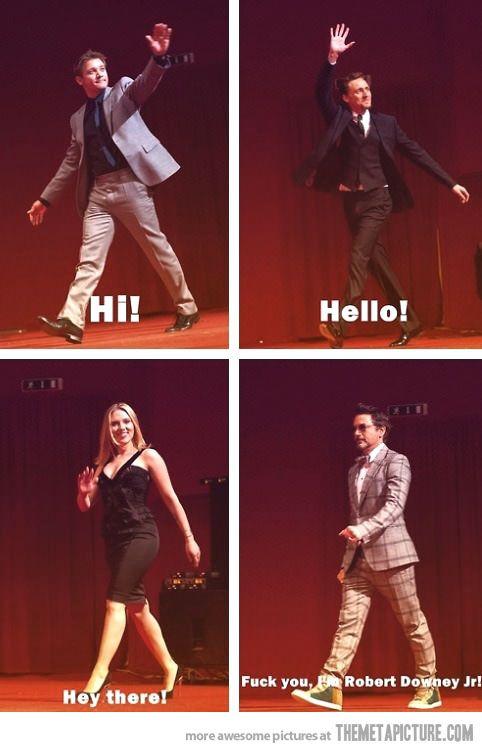 "Haha! ""Downey Jr... Robert Downey Jr."""