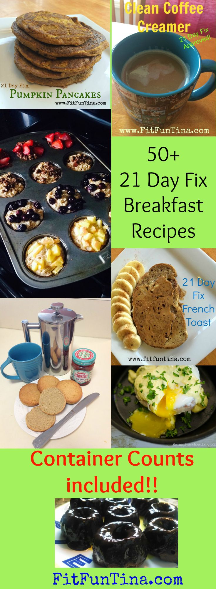 50+ 21 Day Fix Breakfast Ideas. Sorted by preparation method, and with container counts included, your breakfast planning just got easier! For more recipes and 21 Day Fix Resources, head to www.FitFunTina.com