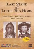American Experience: Last Stand at Little Big Horn [DVD] [English] [1992], 10071847