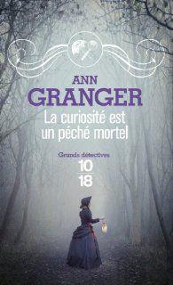 La curiosité est un péché mortel par Ann Granger (2)