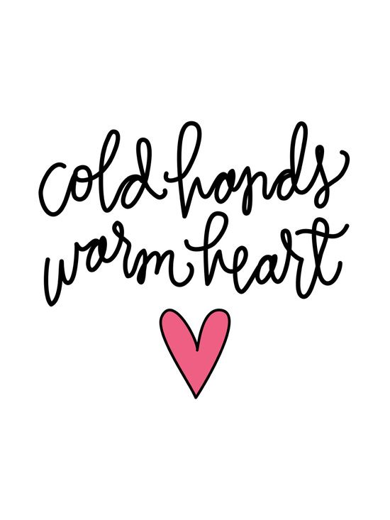 28 best Cold Hands, Warm Heart:) images on Pinterest