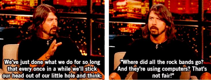 When he talked about feeling out of step with the rest of mainstream music. | 17 Times Dave Grohl Was Totally Right About Everything