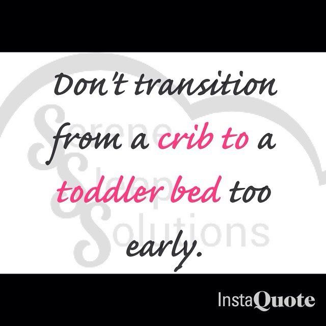 Try to keep your toddler in a crib until 2 1/2 years. This gets them past their 2 year leaps and regression. For help on keeping your toddler in their toddler bed you can purchase one of my sleep packages for a sleep plan. (Right now at a 25% discount!)